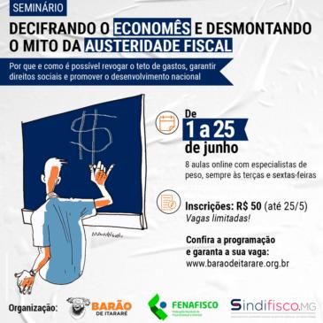 Seminário decifra o 'economês' e desmonta o mito da austeridade fiscal